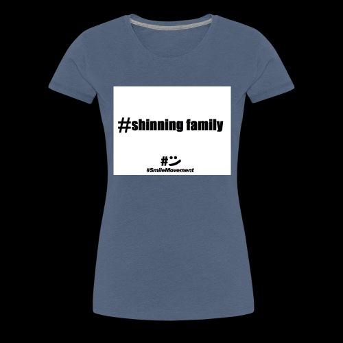 shinning family - T-shirt Premium Femme