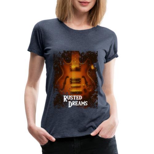 Rusted Dreams   Guitar Artwork - Maglietta Premium da donna