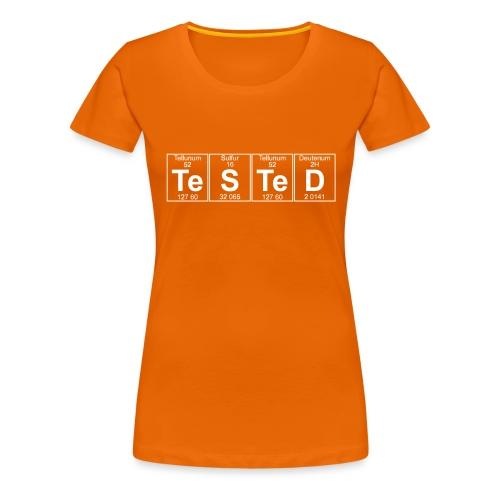 Te-S-Te-D (tested) (small) - Women's Premium T-Shirt