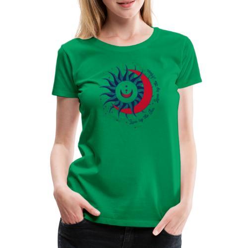 Sonne Mond Design Live by the sun Love by the moon - Frauen Premium T-Shirt