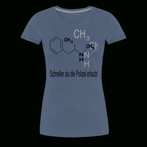 schneller als die Polizei erlaubt - Frauen Premium T-Shirt