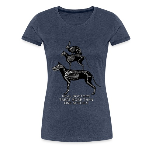 Real Doctors ... pets - Women's Premium T-Shirt