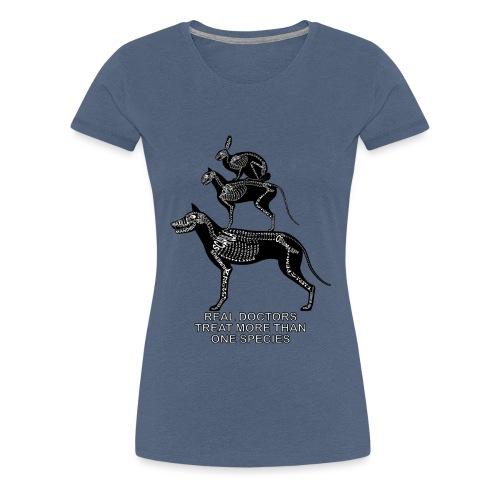 Todelliset lääkärit ... lemmikkieläimet - Naisten premium t-paita