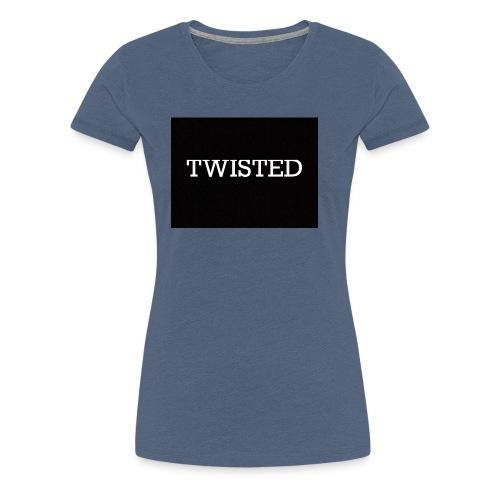 Twisted - Women's Premium T-Shirt
