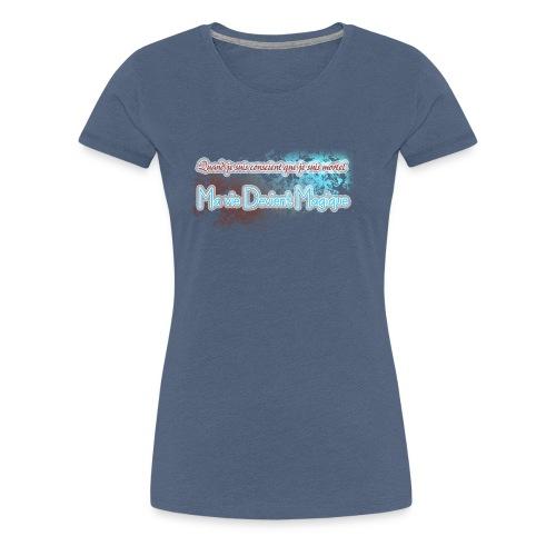 conscience de la mort - T-shirt Premium Femme