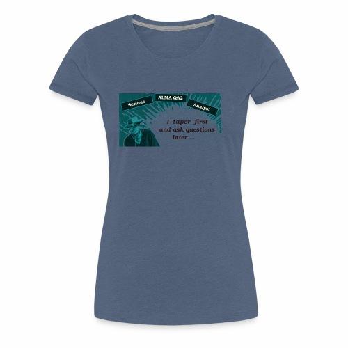 tapering - Women's Premium T-Shirt