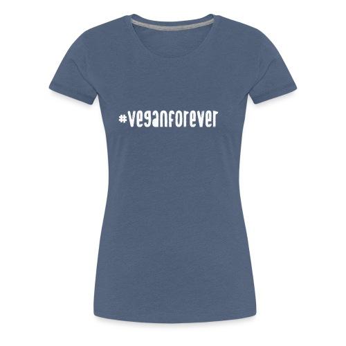 veganforever - Women's Premium T-Shirt