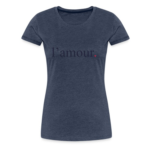 lamour - T-shirt Premium Femme