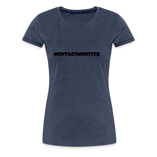 Montagsmonster - Frauen Premium T-Shirt