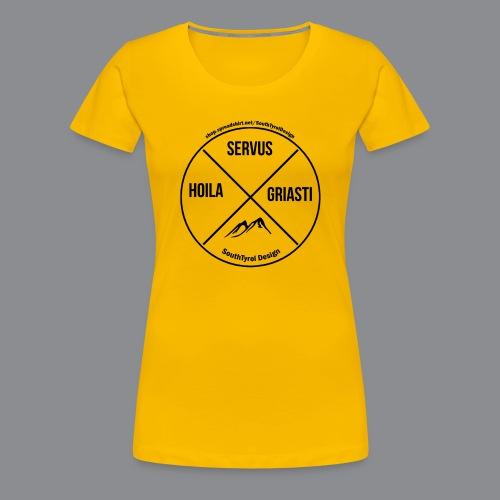 Hoila Servis Griasti - Frauen Premium T-Shirt