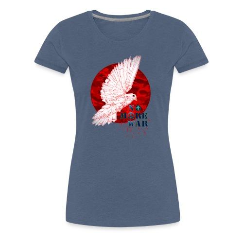 No More War Now - Frauen Premium T-Shirt