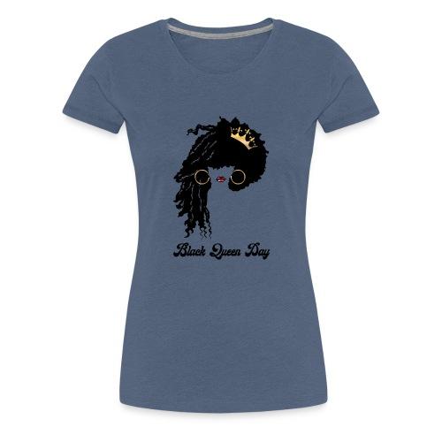 Black Queen Day - T-shirt Premium Femme