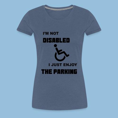 notdisabled1 - Vrouwen Premium T-shirt