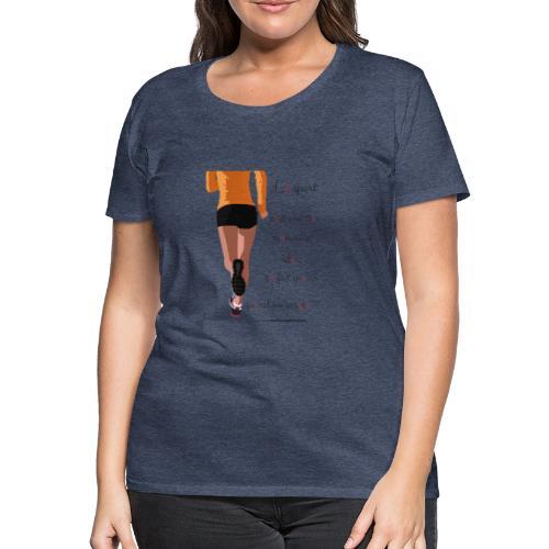 Sport et le régime - T-shirt Premium Femme