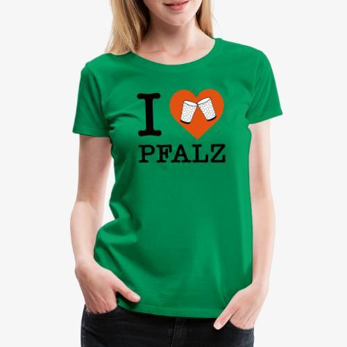 I love Pfalz – Dubbeglas - Frauen Premium T-Shirt