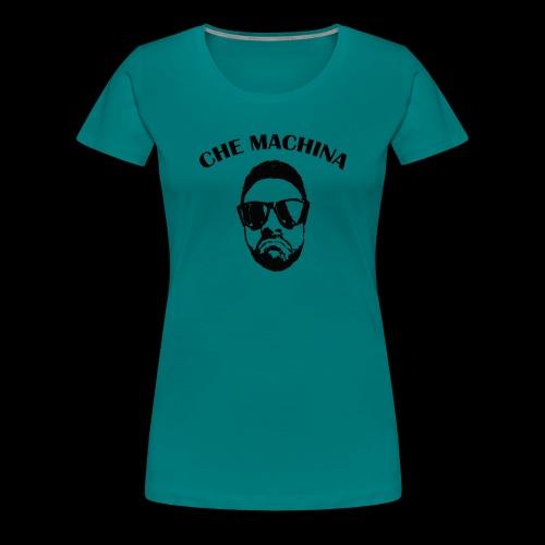 CHE MACHINA - Maglietta Premium da donna
