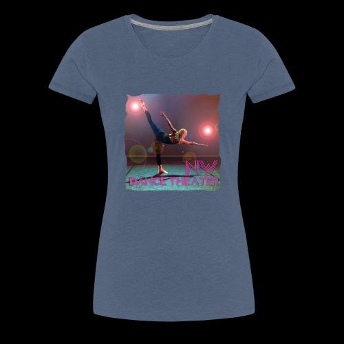 NW Dance Theater Original [DANCE POWER COLLECTION] - Women's Premium T-Shirt