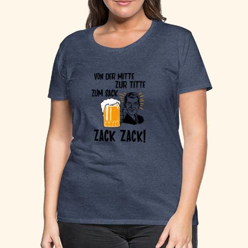 Von der Mitte zur Titte - Frauen Premium T-Shirt