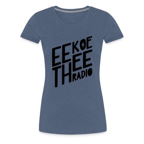 Logo_Black_Eekoethee - Vrouwen Premium T-shirt