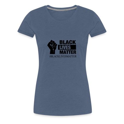 BLACKLIVESMATTER noir - T-shirt Premium Femme