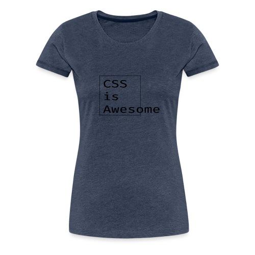 cssawesome - black - Vrouwen Premium T-shirt