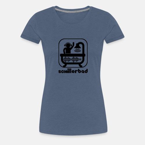 schillerbad_black - Frauen Premium T-Shirt