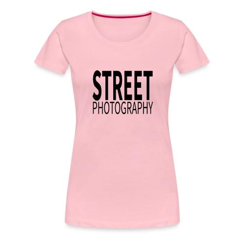 Street photography Black - Maglietta Premium da donna