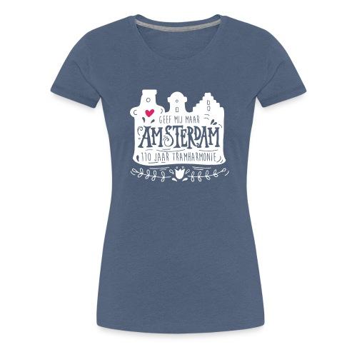 Geef mij maar Amsterdam - Vrouwen Premium T-shirt