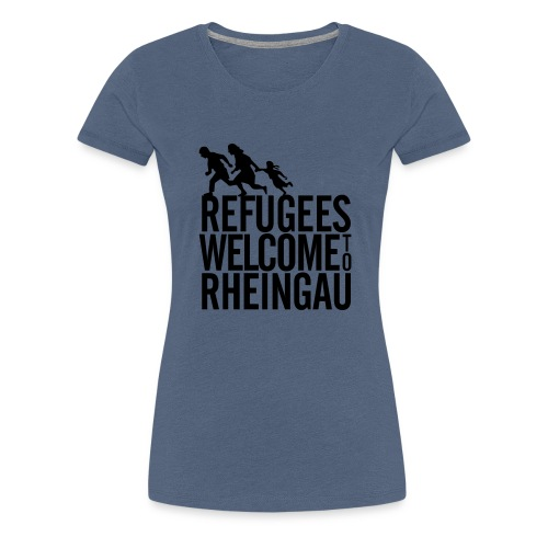 Refugees Welcome to Rheingau Pullover Front&Back - Frauen Premium T-Shirt
