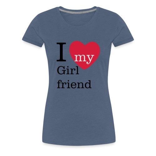 I Love my Girlfriend - Valentinstag - Frauen Premium T-Shirt