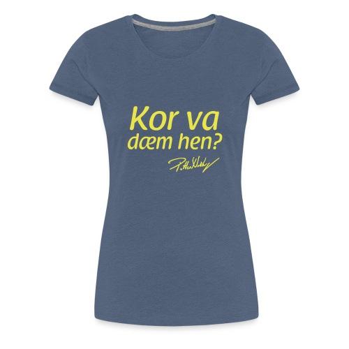 korr - Premium T-skjorte for kvinner