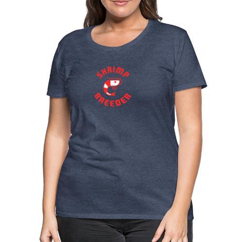SHRIMP FARMER AQUARIUM CRS RED - T-shirt Premium Femme