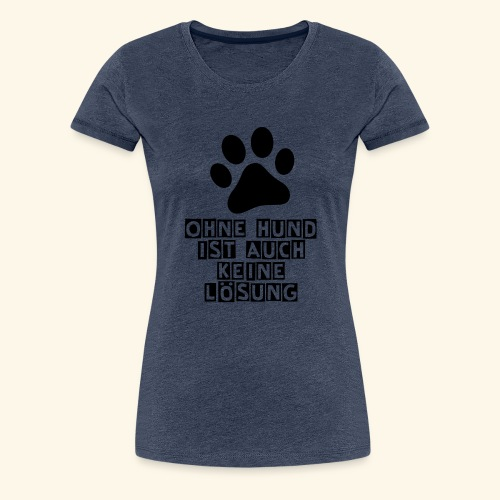 Accessoires für Hundefreunde - Frauen Premium T-Shirt