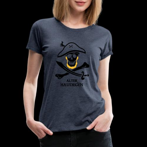 ~ Alter Haudegen ~ - Frauen Premium T-Shirt