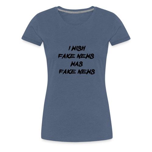 fake news black - Vrouwen Premium T-shirt