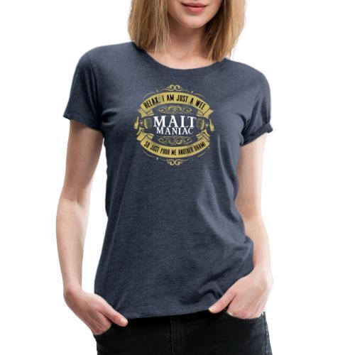 Malt Maniac - Frauen Premium T-Shirt