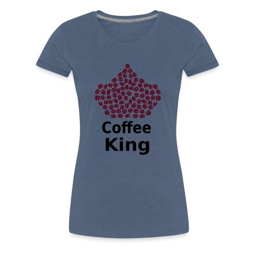 Coffee King T-shirt - Love Coffee T-shirt - Women's Premium T-Shirt
