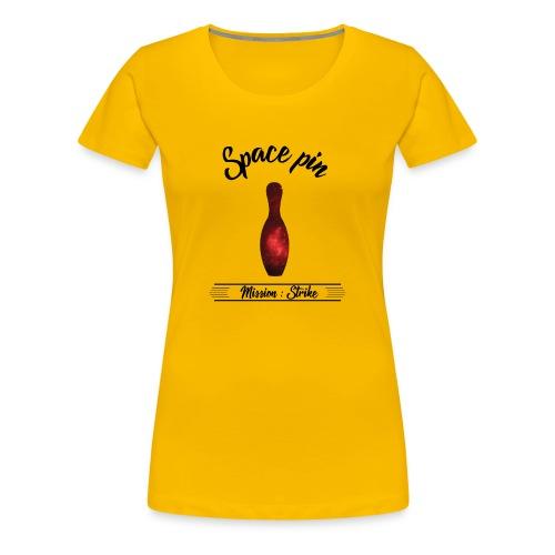 La Quille de l'Espace - T-shirt Premium Femme