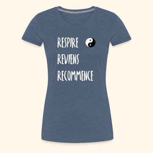 La respiration : l'essence de la vie - T-shirt Premium Femme