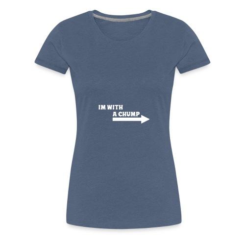 Chump T-Shirt - Maglietta Premium da donna