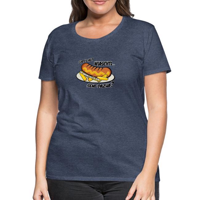 Vorschau: Wiaschtl mit Senf - Frauen Premium T-Shirt