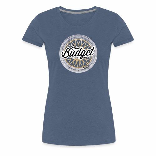 Low Budget Customs - Frauen Premium T-Shirt