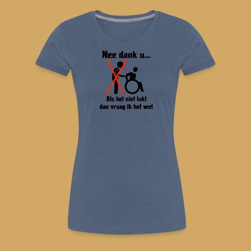 Needanku1 - Vrouwen Premium T-shirt