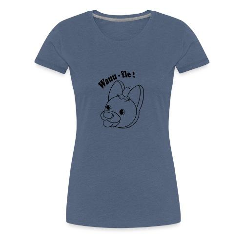 Wauu flu - Camiseta premium mujer