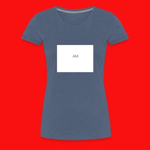 AM shirts - Women's Premium T-Shirt