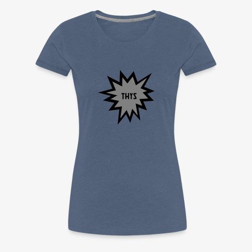 THYS DESIGN - Frauen Premium T-Shirt