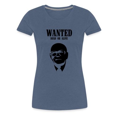 Kekkonen Wanted - Dead or Alive - Naisten premium t-paita