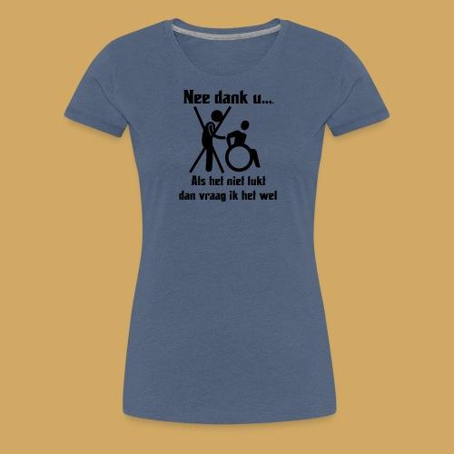 Needanku2 - Vrouwen Premium T-shirt