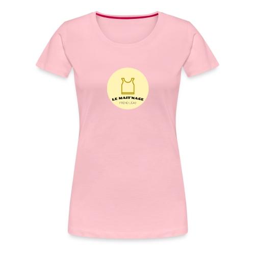 le Mait'Nage prend l'eau - T-shirt Premium Femme