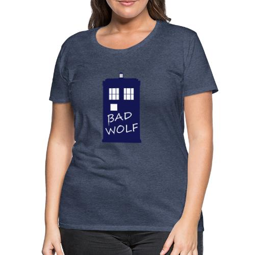Bad Wolf Tardis - T-shirt Premium Femme